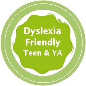 Dyslexia Friendly books for Teens + YA